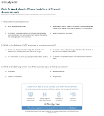 Formal Assessment Quiz Worksheet Characteristics Of Formal Assessments Study 2