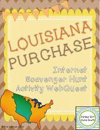 Louisiana Purchase Internet Scavenger Hunt WebQuest Activity ...