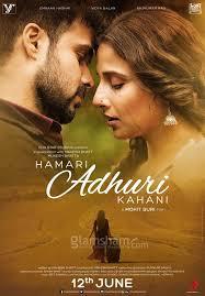 romantic movie poster hamari adhuri kahani poster emraan hashmi vidya balan s intense