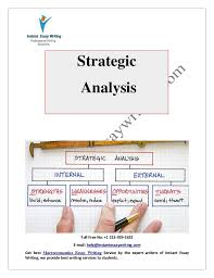 sample on strategic analysis by instant essay writing  instant essay writing toll no 1 213 929 5632 e mail help