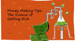 Money Making Tips The Science Of Getting Rich Mirasee