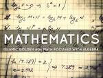 Islamic Golden Age Math