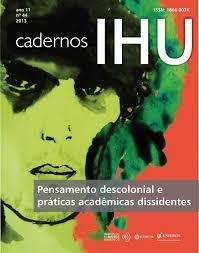 Resultado de imagem para Pensamento descolonial e práticas acadêmicas dissidentes