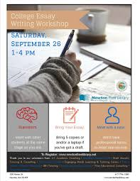 College Essay Writing Workshop Students Newton Free Library Offers College Essay Writing
