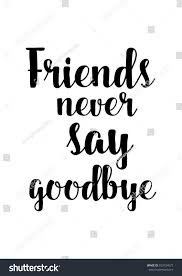 Pinterest Quotes About Saying Goodbye Best Quotes For Your Life