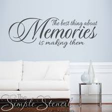 Vinyl Wall Quotes Stunning The Best Thing About Memories Is Making Them Vinyl Wall Quote Decal