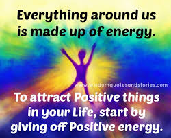 Positive Energy Quotes Magnificent To Attract Positive Things In Your Life Start By Giving Off