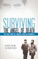 Surviving the <b>Angel of Death</b>: The True Story of a Mengele Twin in ...