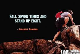 Japanese Proverb On Perseverance Famous Perseverance Quotes