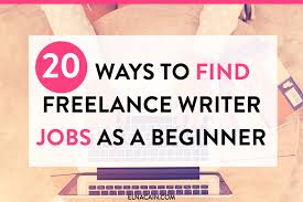 freelance resume writer jobs 20 ways to find freelance writing jobs as a beginner