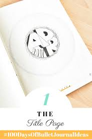 art cover page ideas add a cover page to your bullet journal to begin anew tiny ray of