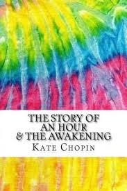 the story of an hour the awakening kate chopin  the story of an hour the awakening includes mla style citations for scholarly articles peer reviewed and critical essays