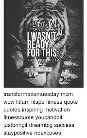 Fitness Motivation Quotes Classy READY FORTH R TH GyMAHOLIC Transformationtuesday Mcm Wcw Fitfam