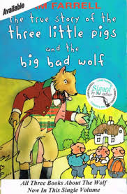 the true story of the three little pigs and the big bad wolf this is my fifth book