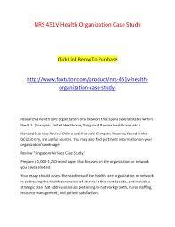 nrs v health organization case study nrs v health  nrs 451v health organization case study nrs 451v health organization case study