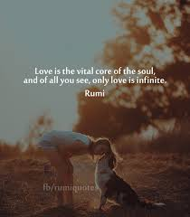 Rumi Quote Impressive Love Is The Vital CoreRumi Quote Rumi Quotes
