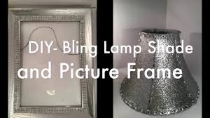 Diy Bling Lamp Shade And Picture Frame Video Youtube