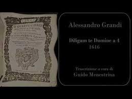 Alessandro Grandi - Diligam a 4 (1616) - YouTube