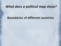 which country is the largest country in the world? ppt video What Do Political Maps Show 3 what does a political map show? what do political maps show us