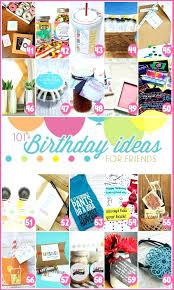 birthday present ideas for best friends 101 birthday ideas for friends 3