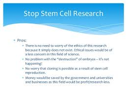 being funny is tough pros of stem cell research essay list of cons of stem cell research 1 overrated there is a school of thought that believes that stem cell research is highly overrated and not nearly as