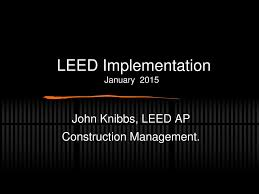 Leed Implementation January Ppt Download
