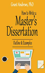 Thesis Example Essay How To Write A Masters Dissertation Outline And Examples Essay And Thesis Writing Book 7