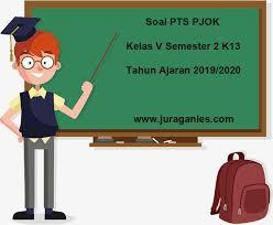 Soal ph pjok kelas 5 k13 tahun 2020/2021. Soal Pts Uts Pjok Kelas 5 Semester 2 Tahun Ajaran 2019 2020 Juragan Les