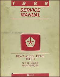 1986 dodge pickup truck ramcharger repair shop manual original 1986 dodge pickup truck ramcharger repair manual original
