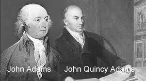「president John Quincy Adams, son of John Adams」の画像検索結果