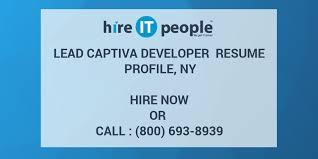 Lead Captiva Developer Resume Profile Ny Hire It People We Get
