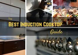 your guide to the best induction cooktops
