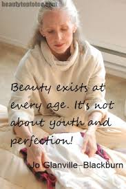 Youth And Beauty Quotes Best of Beauty Exists At Every AgeIt's Not About Youth And Perfection