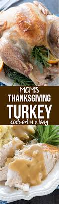 Reynolds Turkey Bag Cooking Chart Moms Thanksgiving Turkey In A Bag Crazy For Crust