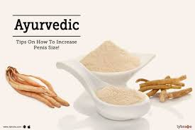 increase size ayurvedic tips on how to increase penis size by dr vikas nagi