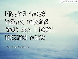 Missing Home Quotes Magnificent Missing Home Quotes Like Success 48 QuotesNew