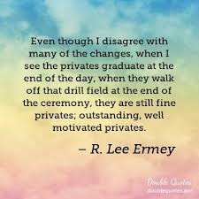 Quotes From Delectable Though R Lee Ermey Quotes Collected Quotes From R Lee Ermey With