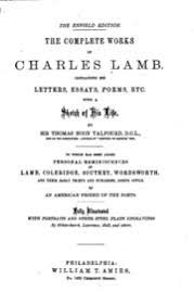 charles lamb s essays charles lamb streaming  the complete works of charles lamb containing his letters essays poems etc