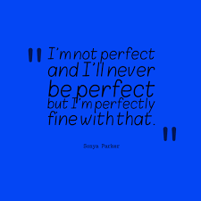 Quotes About Imperfection Enchanting Imperfection Quotes Quotes About Imperfection Sayings About