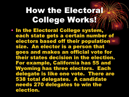 should the electoral college be abolished 3 how the electoral college