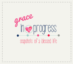 Blessed Life Quotes Enchanting Grace In Progress SueGallaher Snapshots Of A Blessed Life