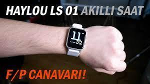 F/P Canavarı! Haylou LS 01 Akıllı Saat Kutu Açılışı ve Ön İnceleme - YouTube