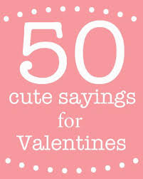 Cute Sayings For Valentines Day Diy Creative Ideas Valentines