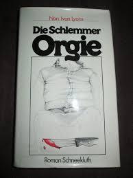 """Die Schlemmer - Orgie"""" (Nan/Ivan Lyons) – Buch gebraucht kaufen –  A01PXrhw01ZZ8"""