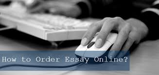 how to order essay online com how to order essay online
