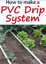 how to make a pvc drip irrigation system for your garden
