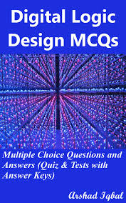 Design And Analysis Of Algorithms Mcq With Answers Digital Logic Design Mcqs Multiple Choice Questions And Answers Quiz Tests With Answer Keys Ebook By Arshad Iqbal Rakuten Kobo