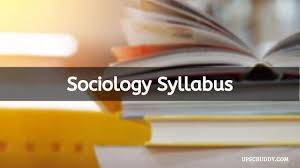 UPSC Sociology Syllabus 2021 For IAS Mains | PDF Download