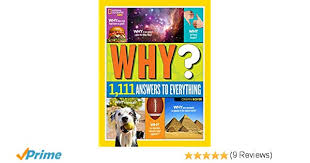 national geographic kids why over 1 111 answers to everything book at low s in india national geographic kids why