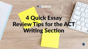 check out our latest post quick essay review tips for the act  check out our latest post 4 quick essay review tips for the act writing section